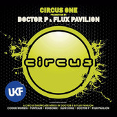 Album Art: Circus One (Presented By Doctor P and Flux Pavilion)